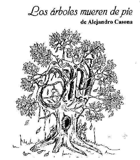 libro los arboles mueren de pie: