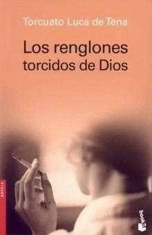 Los renglones torcidos de Dios - Torcuato Luca de Tena _0433