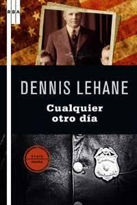 Qué grande, Dennis Lehane