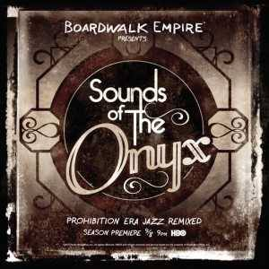 Boardwalk Empire Onyx