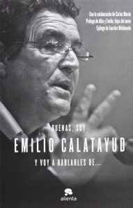 Buenas soy Emilio Calatayud