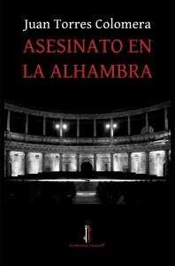 Asesinato en la Alhambra - cubierta definitiva imprenta - 2014-1