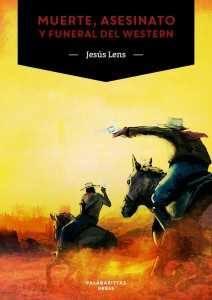 Murte, asesinato y funeral del western