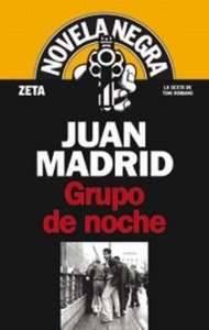 Juan Madrid Grupo de Noche